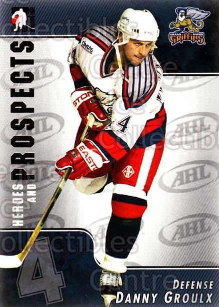 2004-05 ITG Heroes and Prospects #15 Danny Groulx<br/>11 In Stock - $1.00 each - <a href=https://centericecollectibles.foxycart.com/cart?name=2004-05%20ITG%20Heroes%20and%20Prospects%20%2315%20Danny%20Groulx...&quantity_max=11&price=$1.00&code=122975 class=foxycart> Buy it now! </a>