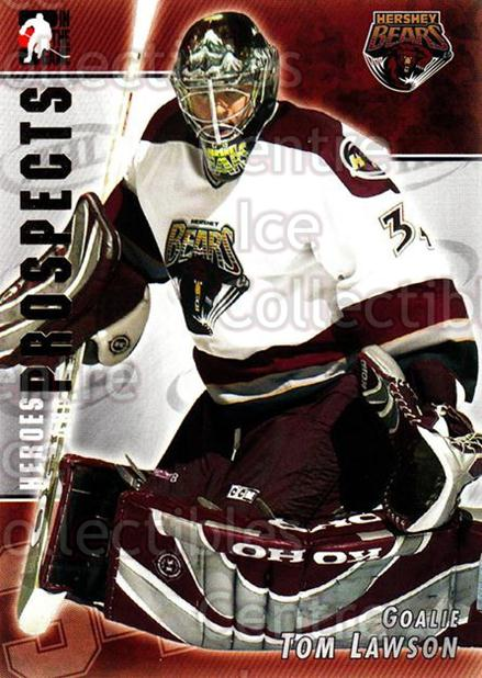 2004-05 ITG Heroes and Prospects #49 Tom Lawson<br/>18 In Stock - $1.00 each - <a href=https://centericecollectibles.foxycart.com/cart?name=2004-05%20ITG%20Heroes%20and%20Prospects%20%2349%20Tom%20Lawson...&quantity_max=18&price=$1.00&code=123036 class=foxycart> Buy it now! </a>