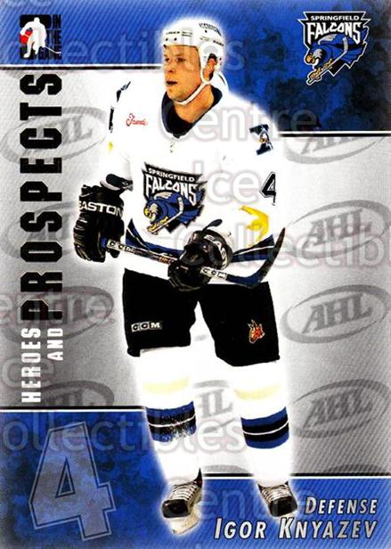 2004-05 ITG Heroes and Prospects #6 Igor Knyazev<br/>17 In Stock - $1.00 each - <a href=https://centericecollectibles.foxycart.com/cart?name=2004-05%20ITG%20Heroes%20and%20Prospects%20%236%20Igor%20Knyazev...&quantity_max=17&price=$1.00&code=123048 class=foxycart> Buy it now! </a>