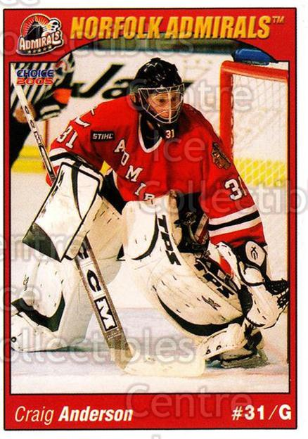 2004-05 Norfolk Admirals #1 Craig Anderson<br/>1 In Stock - $3.00 each - <a href=https://centericecollectibles.foxycart.com/cart?name=2004-05%20Norfolk%20Admirals%20%231%20Craig%20Anderson...&price=$3.00&code=123239 class=foxycart> Buy it now! </a>