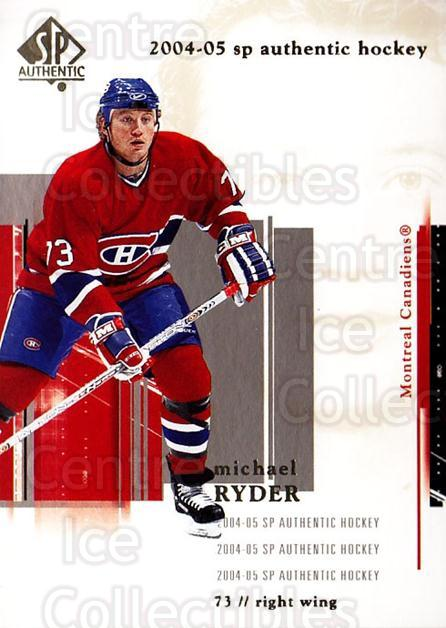 2004-05 SP Authentic #46 Michael Ryder<br/>5 In Stock - $1.00 each - <a href=https://centericecollectibles.foxycart.com/cart?name=2004-05%20SP%20Authentic%20%2346%20Michael%20Ryder...&quantity_max=5&price=$1.00&code=123943 class=foxycart> Buy it now! </a>
