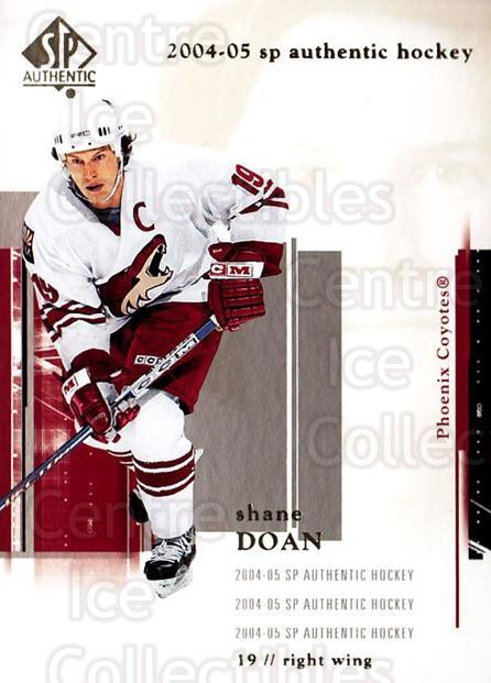 2004-05 SP Authentic #70 Shane Doan<br/>6 In Stock - $1.00 each - <a href=https://centericecollectibles.foxycart.com/cart?name=2004-05%20SP%20Authentic%20%2370%20Shane%20Doan...&quantity_max=6&price=$1.00&code=123970 class=foxycart> Buy it now! </a>