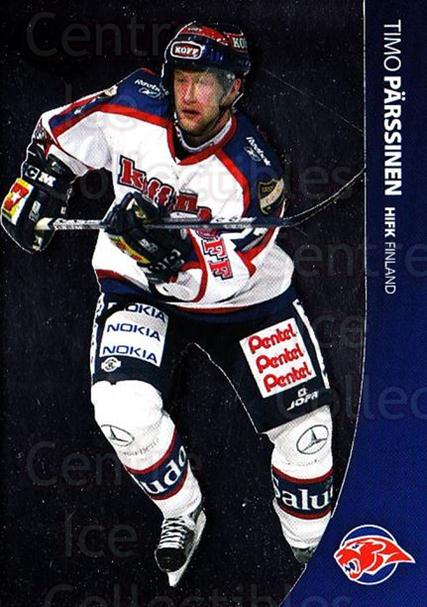 2004-05 Swedish Pure Skills #106 Timo Parssinen<br/>7 In Stock - $2.00 each - <a href=https://centericecollectibles.foxycart.com/cart?name=2004-05%20Swedish%20Pure%20Skills%20%23106%20Timo%20Parssinen...&quantity_max=7&price=$2.00&code=124206 class=foxycart> Buy it now! </a>