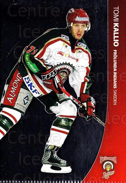 2004-05 Swedish Pure Skills #24 Tomi Kallio<br/>5 In Stock - $2.00 each - <a href=https://centericecollectibles.foxycart.com/cart?name=2004-05%20Swedish%20Pure%20Skills%20%2324%20Tomi%20Kallio...&quantity_max=5&price=$2.00&code=124249 class=foxycart> Buy it now! </a>
