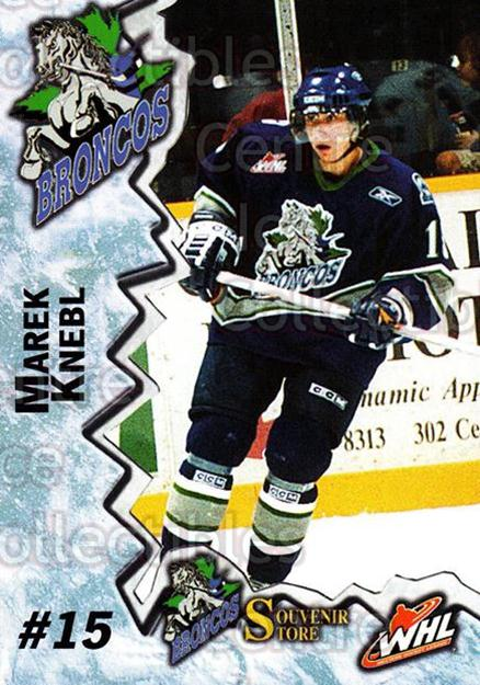 2004-05 Swift Current Broncos #10 Marek Knebl<br/>10 In Stock - $3.00 each - <a href=https://centericecollectibles.foxycart.com/cart?name=2004-05%20Swift%20Current%20Broncos%20%2310%20Marek%20Knebl...&quantity_max=10&price=$3.00&code=124324 class=foxycart> Buy it now! </a>