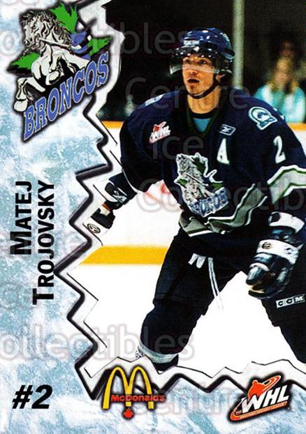 2004-05 Swift Current Broncos #23 Matej Trojovsky<br/>10 In Stock - $3.00 each - <a href=https://centericecollectibles.foxycart.com/cart?name=2004-05%20Swift%20Current%20Broncos%20%2323%20Matej%20Trojovsky...&quantity_max=10&price=$3.00&code=124337 class=foxycart> Buy it now! </a>