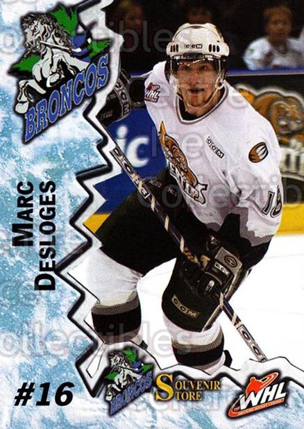 2004-05 Swift Current Broncos #3 Marc Desloges<br/>9 In Stock - $3.00 each - <a href=https://centericecollectibles.foxycart.com/cart?name=2004-05%20Swift%20Current%20Broncos%20%233%20Marc%20Desloges...&quantity_max=9&price=$3.00&code=124339 class=foxycart> Buy it now! </a>