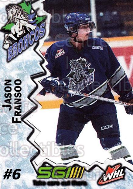 2004-05 Swift Current Broncos #5 Jason Fransoo<br/>7 In Stock - $3.00 each - <a href=https://centericecollectibles.foxycart.com/cart?name=2004-05%20Swift%20Current%20Broncos%20%235%20Jason%20Fransoo...&quantity_max=7&price=$3.00&code=124340 class=foxycart> Buy it now! </a>