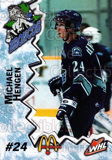 2004-05 Swift Current Broncos #6 Michael Hengen<br/>10 In Stock - $3.00 each - <a href=https://centericecollectibles.foxycart.com/cart?name=2004-05%20Swift%20Current%20Broncos%20%236%20Michael%20Hengen...&quantity_max=10&price=$3.00&code=124341 class=foxycart> Buy it now! </a>