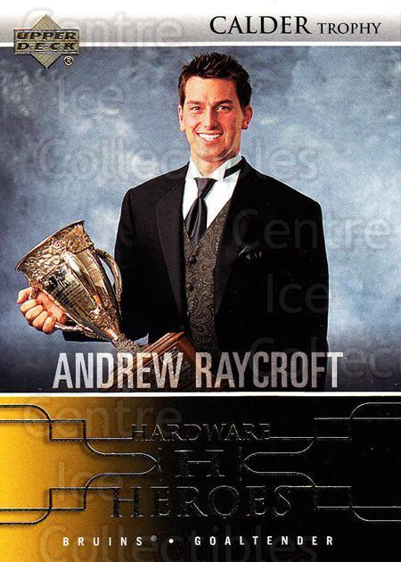 2004-05 Upper Deck Hardware Heroes #4 Andrew Raycroft, Calder Trophy<br/>3 In Stock - $3.00 each - <a href=https://centericecollectibles.foxycart.com/cart?name=2004-05%20Upper%20Deck%20Hardware%20Heroes%20%234%20Andrew%20Raycroft...&quantity_max=3&price=$3.00&code=124644 class=foxycart> Buy it now! </a>