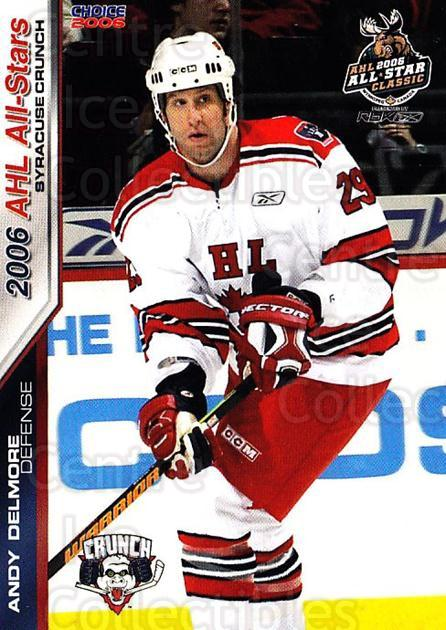 2005-06 AHL AS #5 Andy Delmore<br/>2 In Stock - $3.00 each - <a href=https://centericecollectibles.foxycart.com/cart?name=2005-06%20AHL%20AS%20%235%20Andy%20Delmore...&quantity_max=2&price=$3.00&code=124961 class=foxycart> Buy it now! </a>