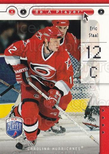 2005-06 Be A Player #16 Eric Staal<br/>4 In Stock - $1.00 each - <a href=https://centericecollectibles.foxycart.com/cart?name=2005-06%20Be%20A%20Player%20%2316%20Eric%20Staal...&quantity_max=4&price=$1.00&code=125246 class=foxycart> Buy it now! </a>