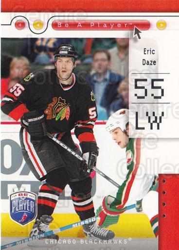 2005-06 Be A Player #18 Eric Daze<br/>4 In Stock - $1.00 each - <a href=https://centericecollectibles.foxycart.com/cart?name=2005-06%20Be%20A%20Player%20%2318%20Eric%20Daze...&quantity_max=4&price=$1.00&code=125248 class=foxycart> Buy it now! </a>