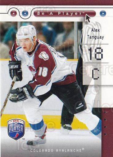 2005-06 Be A Player #23 Alex Tanguay<br/>4 In Stock - $1.00 each - <a href=https://centericecollectibles.foxycart.com/cart?name=2005-06%20Be%20A%20Player%20%2323%20Alex%20Tanguay...&quantity_max=4&price=$1.00&code=125252 class=foxycart> Buy it now! </a>