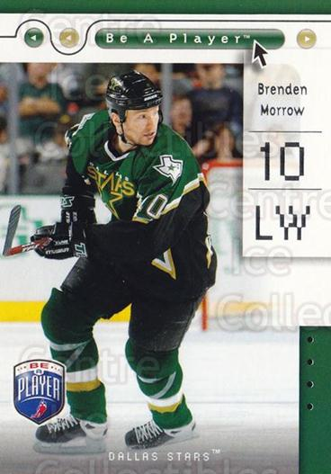2005-06 Be A Player #28 Brenden Morrow<br/>4 In Stock - $1.00 each - <a href=https://centericecollectibles.foxycart.com/cart?name=2005-06%20Be%20A%20Player%20%2328%20Brenden%20Morrow...&quantity_max=4&price=$1.00&code=125257 class=foxycart> Buy it now! </a>