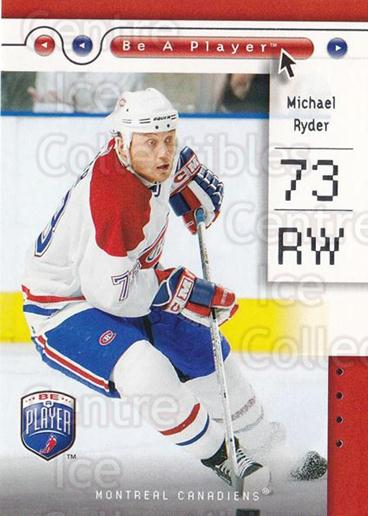 2005-06 Be A Player #48 Michael Ryder<br/>1 In Stock - $1.00 each - <a href=https://centericecollectibles.foxycart.com/cart?name=2005-06%20Be%20A%20Player%20%2348%20Michael%20Ryder...&quantity_max=1&price=$1.00&code=125278 class=foxycart> Buy it now! </a>