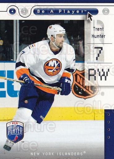 2005-06 Be A Player #57 Trent Hunter<br/>4 In Stock - $1.00 each - <a href=https://centericecollectibles.foxycart.com/cart?name=2005-06%20Be%20A%20Player%20%2357%20Trent%20Hunter...&quantity_max=4&price=$1.00&code=125287 class=foxycart> Buy it now! </a>