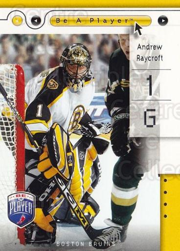 2005-06 Be A Player #8 Andrew Raycroft<br/>4 In Stock - $1.00 each - <a href=https://centericecollectibles.foxycart.com/cart?name=2005-06%20Be%20A%20Player%20%238%20Andrew%20Raycroft...&quantity_max=4&price=$1.00&code=125310 class=foxycart> Buy it now! </a>