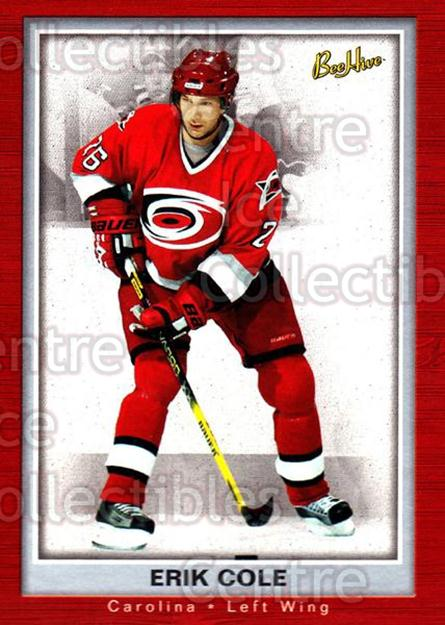 2005-06 Beehive #17 Erik Cole<br/>4 In Stock - $1.00 each - <a href=https://centericecollectibles.foxycart.com/cart?name=2005-06%20Beehive%20%2317%20Erik%20Cole...&quantity_max=4&price=$1.00&code=125444 class=foxycart> Buy it now! </a>