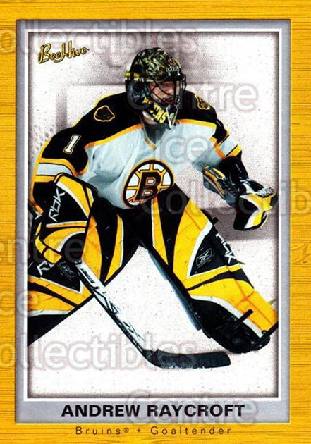 2005-06 Beehive #9 Andrew Raycroft<br/>2 In Stock - $1.00 each - <a href=https://centericecollectibles.foxycart.com/cart?name=2005-06%20Beehive%20%239%20Andrew%20Raycroft...&quantity_max=2&price=$1.00&code=125516 class=foxycart> Buy it now! </a>