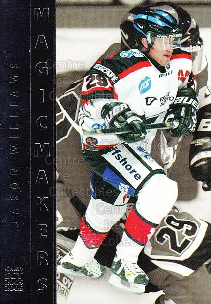 2005-06 Finnish Cardset Magic Makers #18 Jason Williams<br/>4 In Stock - $3.00 each - <a href=https://centericecollectibles.foxycart.com/cart?name=2005-06%20Finnish%20Cardset%20Magic%20Makers%20%2318%20Jason%20Williams...&price=$3.00&code=126037 class=foxycart> Buy it now! </a>