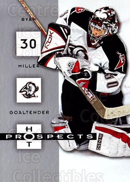 2005-06 Hot Prospects #11 Ryan Miller<br/>3 In Stock - $1.00 each - <a href=https://centericecollectibles.foxycart.com/cart?name=2005-06%20Hot%20Prospects%20%2311%20Ryan%20Miller...&quantity_max=3&price=$1.00&code=126507 class=foxycart> Buy it now! </a>