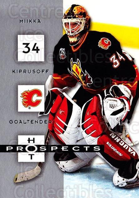 2005-06 Hot Prospects #15 Miikka Kiprusoff<br/>5 In Stock - $1.00 each - <a href=https://centericecollectibles.foxycart.com/cart?name=2005-06%20Hot%20Prospects%20%2315%20Miikka%20Kiprusof...&quantity_max=5&price=$1.00&code=126551 class=foxycart> Buy it now! </a>
