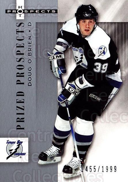 2005-06 Hot Prospects #174 Doug O'Brien<br/>4 In Stock - $3.00 each - <a href=https://centericecollectibles.foxycart.com/cart?name=2005-06%20Hot%20Prospects%20%23174%20Doug%20O'Brien...&quantity_max=4&price=$3.00&code=126578 class=foxycart> Buy it now! </a>
