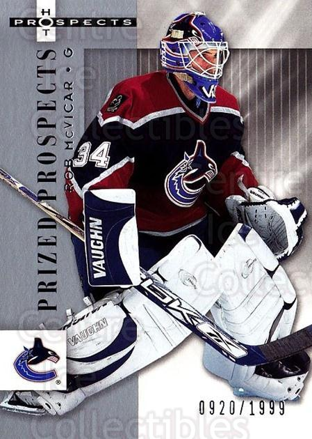 2005-06 Hot Prospects #179 Rob McVicar<br/>3 In Stock - $3.00 each - <a href=https://centericecollectibles.foxycart.com/cart?name=2005-06%20Hot%20Prospects%20%23179%20Rob%20McVicar...&quantity_max=3&price=$3.00&code=126583 class=foxycart> Buy it now! </a>