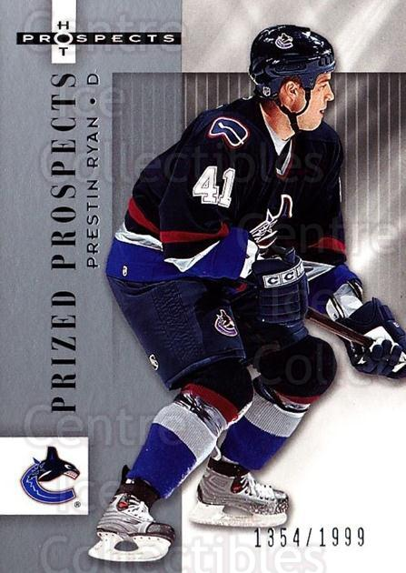 2005-06 Hot Prospects #182 Prestin Ryan<br/>1 In Stock - $3.00 each - <a href=https://centericecollectibles.foxycart.com/cart?name=2005-06%20Hot%20Prospects%20%23182%20Prestin%20Ryan...&quantity_max=1&price=$3.00&code=126587 class=foxycart> Buy it now! </a>