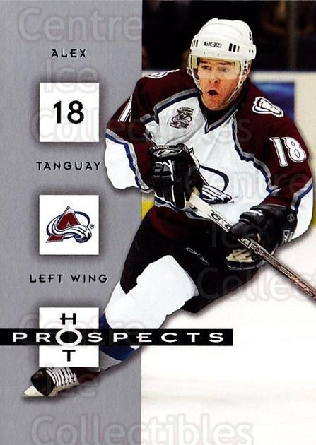 2005-06 Hot Prospects #26 Alex Tanguay<br/>6 In Stock - $1.00 each - <a href=https://centericecollectibles.foxycart.com/cart?name=2005-06%20Hot%20Prospects%20%2326%20Alex%20Tanguay...&quantity_max=6&price=$1.00&code=126601 class=foxycart> Buy it now! </a>