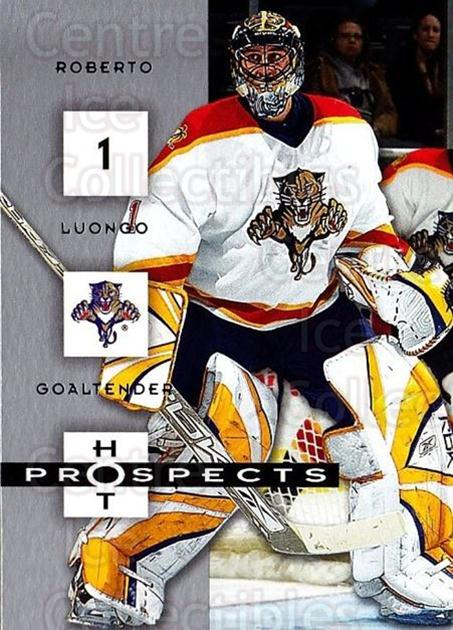 2005-06 Hot Prospects #43 Roberto Luongo<br/>5 In Stock - $1.00 each - <a href=https://centericecollectibles.foxycart.com/cart?name=2005-06%20Hot%20Prospects%20%2343%20Roberto%20Luongo...&quantity_max=5&price=$1.00&code=126615 class=foxycart> Buy it now! </a>