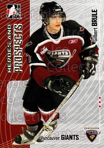 2005-06 ITG Heroes and Prospects #164 Gilbert Brule<br/>19 In Stock - $1.00 each - <a href=https://centericecollectibles.foxycart.com/cart?name=2005-06%20ITG%20Heroes%20and%20Prospects%20%23164%20Gilbert%20Brule...&price=$1.00&code=126726 class=foxycart> Buy it now! </a>