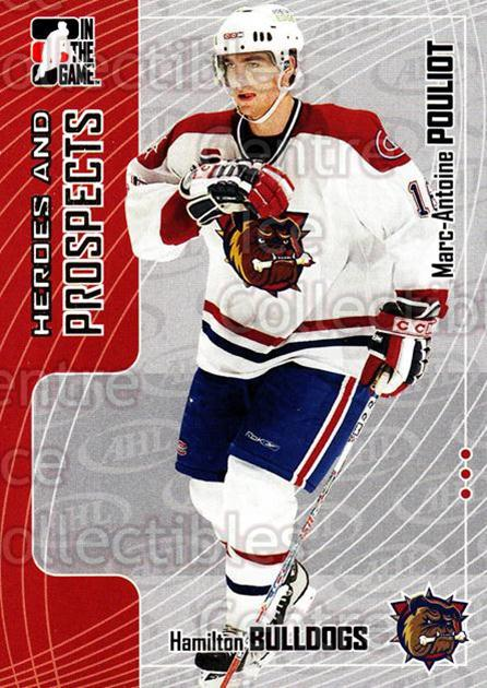 2005-06 ITG Heroes and Prospects #205 Marc-Antoine Pouliot<br/>9 In Stock - $1.00 each - <a href=https://centericecollectibles.foxycart.com/cart?name=2005-06%20ITG%20Heroes%20and%20Prospects%20%23205%20Marc-Antoine%20Po...&price=$1.00&code=126766 class=foxycart> Buy it now! </a>