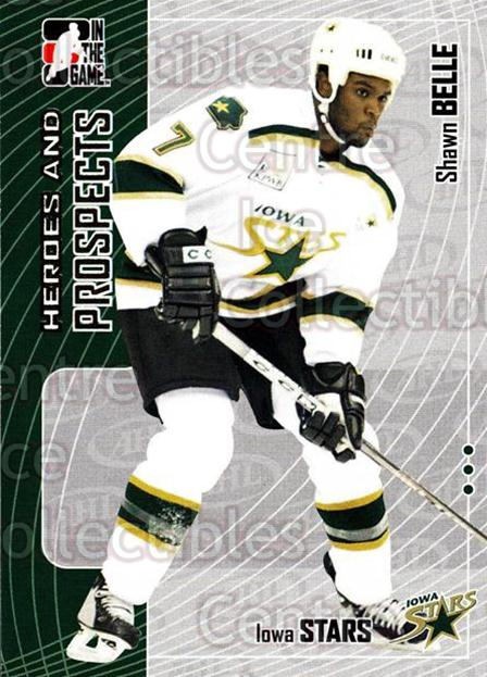 2005-06 ITG Heroes and Prospects #215 Shawn Belle<br/>5 In Stock - $1.00 each - <a href=https://centericecollectibles.foxycart.com/cart?name=2005-06%20ITG%20Heroes%20and%20Prospects%20%23215%20Shawn%20Belle...&price=$1.00&code=126776 class=foxycart> Buy it now! </a>