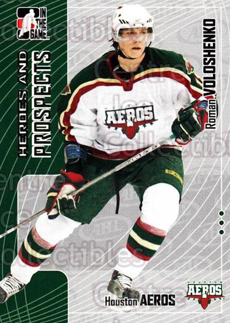 2005-06 ITG Heroes and Prospects #224 Roman Voloshenko<br/>8 In Stock - $1.00 each - <a href=https://centericecollectibles.foxycart.com/cart?name=2005-06%20ITG%20Heroes%20and%20Prospects%20%23224%20Roman%20Voloshenk...&price=$1.00&code=126786 class=foxycart> Buy it now! </a>