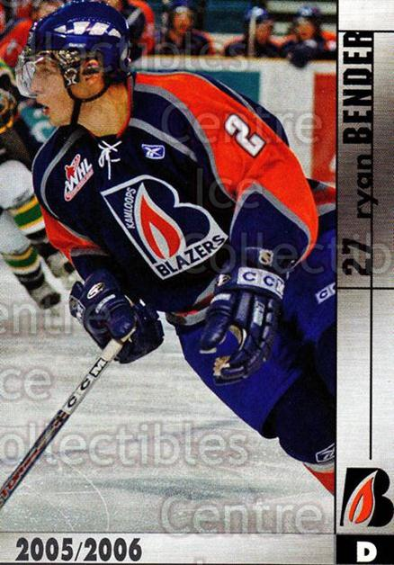 2005-06 Kamloops Blazers #2 Ryan Bender<br/>9 In Stock - $3.00 each - <a href=https://centericecollectibles.foxycart.com/cart?name=2005-06%20Kamloops%20Blazers%20%232%20Ryan%20Bender...&quantity_max=9&price=$3.00&code=126829 class=foxycart> Buy it now! </a>