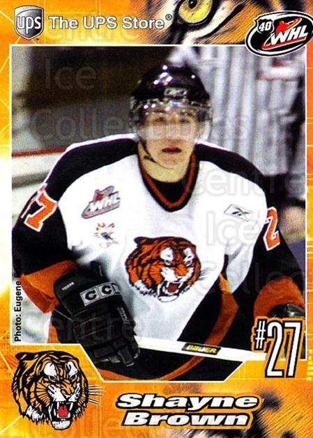 2005-06 Medicine Hat Tigers #7 Shayne Brown<br/>1 In Stock - $3.00 each - <a href=https://centericecollectibles.foxycart.com/cart?name=2005-06%20Medicine%20Hat%20Tigers%20%237%20Shayne%20Brown...&quantity_max=1&price=$3.00&code=127217 class=foxycart> Buy it now! </a>