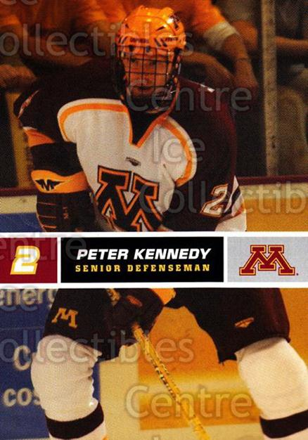 2005-06 Minnesota Golden Gophers #16 Peter Kennedy<br/>8 In Stock - $3.00 each - <a href=https://centericecollectibles.foxycart.com/cart?name=2005-06%20Minnesota%20Golden%20Gophers%20%2316%20Peter%20Kennedy...&quantity_max=8&price=$3.00&code=127226 class=foxycart> Buy it now! </a>