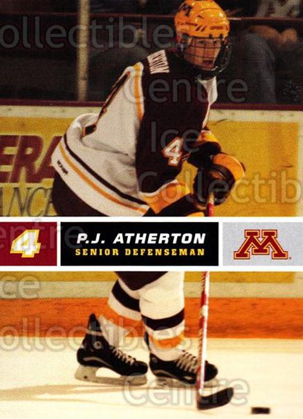2005-06 Minnesota Golden Gophers #2 PJ Atherton<br/>5 In Stock - $3.00 each - <a href=https://centericecollectibles.foxycart.com/cart?name=2005-06%20Minnesota%20Golden%20Gophers%20%232%20PJ%20Atherton...&quantity_max=5&price=$3.00&code=127230 class=foxycart> Buy it now! </a>