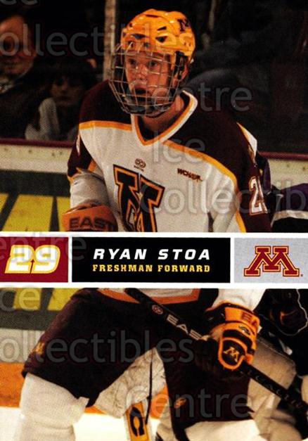 2005-06 Minnesota Golden Gophers #23 Ryan Stoa<br/>7 In Stock - $3.00 each - <a href=https://centericecollectibles.foxycart.com/cart?name=2005-06%20Minnesota%20Golden%20Gophers%20%2323%20Ryan%20Stoa...&quantity_max=7&price=$3.00&code=127234 class=foxycart> Buy it now! </a>