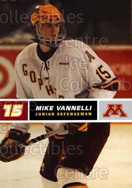 2005-06 Minnesota Golden Gophers #24 Mike Vannelli<br/>7 In Stock - $3.00 each - <a href=https://centericecollectibles.foxycart.com/cart?name=2005-06%20Minnesota%20Golden%20Gophers%20%2324%20Mike%20Vannelli...&quantity_max=7&price=$3.00&code=127235 class=foxycart> Buy it now! </a>