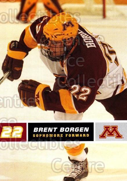 2005-06 Minnesota Golden Gophers #3 Brent Borgen<br/>7 In Stock - $3.00 each - <a href=https://centericecollectibles.foxycart.com/cart?name=2005-06%20Minnesota%20Golden%20Gophers%20%233%20Brent%20Borgen...&quantity_max=7&price=$3.00&code=127238 class=foxycart> Buy it now! </a>