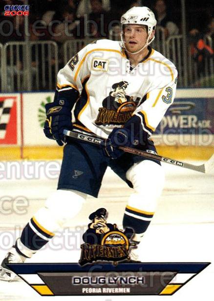 2005-06 Peoria Rivermen #20 Doug Lynch<br/>5 In Stock - $2.00 each - <a href=https://centericecollectibles.foxycart.com/cart?name=2005-06%20Peoria%20Rivermen%20%2320%20Doug%20Lynch...&price=$2.00&code=127786 class=foxycart> Buy it now! </a>