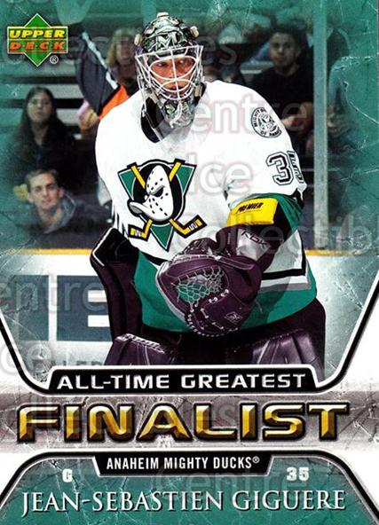 2005-06 Upper Deck All-Time Greatest #1 Jean-Sebastien Giguere<br/>5 In Stock - $2.00 each - <a href=https://centericecollectibles.foxycart.com/cart?name=2005-06%20Upper%20Deck%20All-Time%20Greatest%20%231%20Jean-Sebastien%20...&quantity_max=5&price=$2.00&code=128854 class=foxycart> Buy it now! </a>