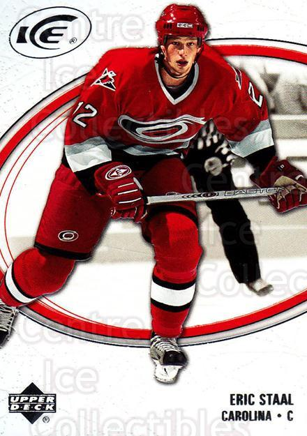 2005-06 UD Ice #19 Eric Staal<br/>5 In Stock - $1.00 each - <a href=https://centericecollectibles.foxycart.com/cart?name=2005-06%20UD%20Ice%20%2319%20Eric%20Staal...&quantity_max=5&price=$1.00&code=129000 class=foxycart> Buy it now! </a>