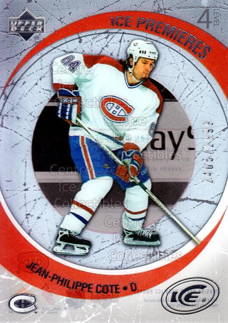 2005-06 UD Ice #213 Jean-Philippe Cote<br/>3 In Stock - $3.00 each - <a href=https://centericecollectibles.foxycart.com/cart?name=2005-06%20UD%20Ice%20%23213%20Jean-Philippe%20C...&quantity_max=3&price=$3.00&code=129019 class=foxycart> Buy it now! </a>
