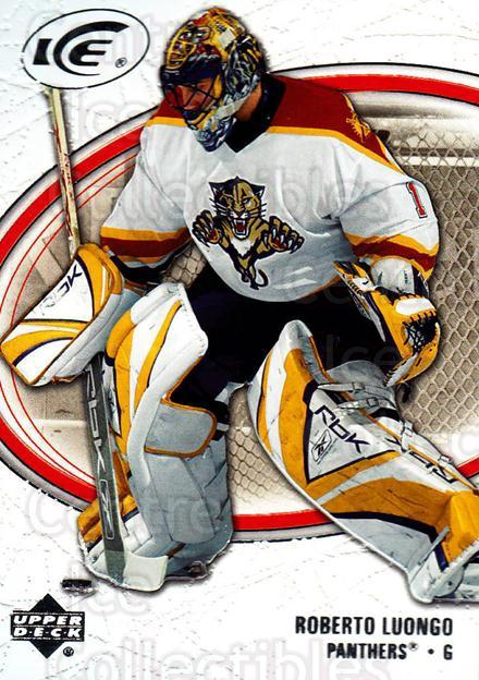 2005-06 UD Ice #40 Roberto Luongo<br/>4 In Stock - $2.00 each - <a href=https://centericecollectibles.foxycart.com/cart?name=2005-06%20UD%20Ice%20%2340%20Roberto%20Luongo...&quantity_max=4&price=$2.00&code=129068 class=foxycart> Buy it now! </a>