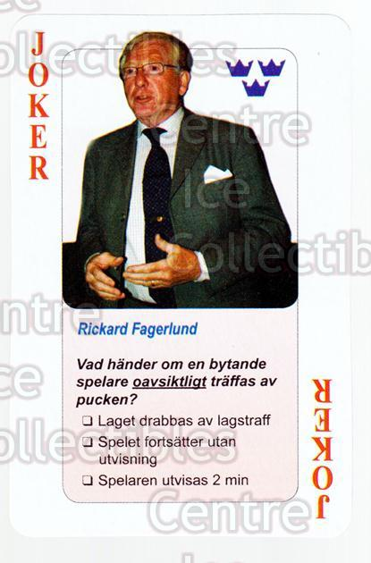 2006 Swedish Fair Play Respect Playing Card #2 Rickard Fagerlund<br/>4 In Stock - $2.00 each - <a href=https://centericecollectibles.foxycart.com/cart?name=2006%20Swedish%20Fair%20Play%20Respect%20Playing%20Card%20%232%20Rickard%20Fagerlu...&quantity_max=4&price=$2.00&code=129672 class=foxycart> Buy it now! </a>