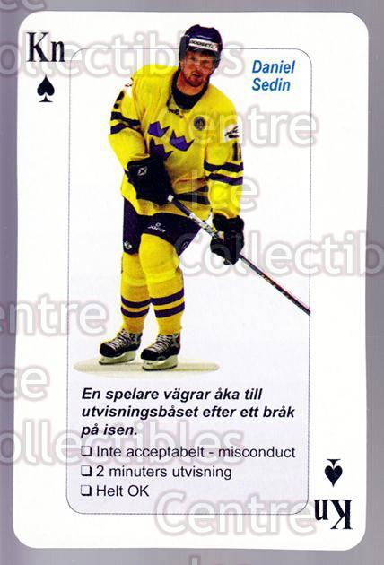 2006 Swedish Fair Play Respect Playing Cards #31 Daniel Sedin<br/>5 In Stock - $2.00 each - <a href=https://centericecollectibles.foxycart.com/cart?name=2006%20Swedish%20Fair%20Play%20Respect%20Playing%20Cards%20%2331%20Daniel%20Sedin...&price=$2.00&code=129683 class=foxycart> Buy it now! </a>